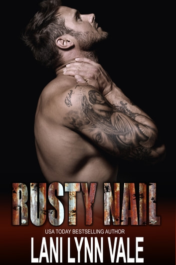 Rusty Nail ebook by Lani Lynn Vale