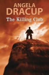 The Killing Club ebook by Angela Dracup