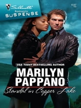 Scandal in Copper Lake ebook by Marilyn Pappano