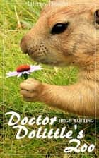 Doctor Dolittle's Zoo (Hugh Lofting) - with the original illustrations - (Literary Thoughts Edition) ebook by Hugh Lofting, Jacson Keating, Hugh Lofting