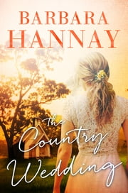 The Country Wedding ebook by Barbara Hannay