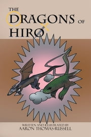 DRAGONS OF HIRO ebook by Aaron Thomas-Russell