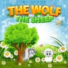 Wolf and the Sheep, The audiobook by