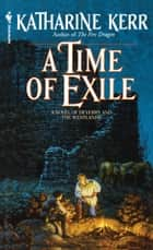 A Time of Exile ebook by