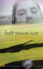 Half-Moon Scar ebook by Allison Green