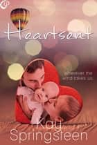Heartsent ebook by Kay Springsteen
