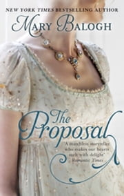 The Proposal - Number 1 in series ebook by Mary Balogh