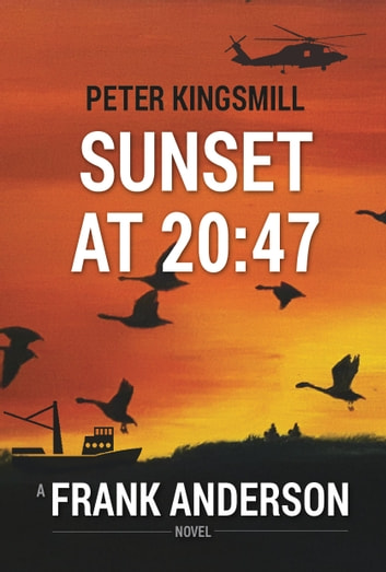Sunset at 20:47 ebook by Peter Kingsmill