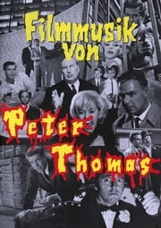 Filmmusik von Peter Thomas - Songbook ebook by Peter Thomas