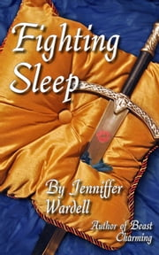 Fighting Sleep ebook by Jenniffer Wardell