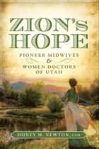 Zion's Hope ebook by Honey M. Newton CNM
