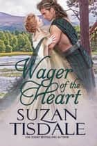 Wager of the Heart ebook by Suzan Tisdale