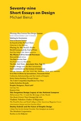Seventy-nine Short Essays on Design ebook by Michael Beirut