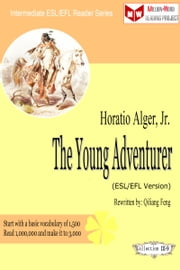 The Young Adventurer (ESL/EFL Version) ebook by Qiliang Feng