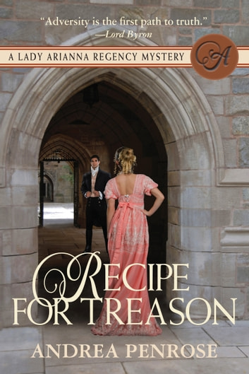 Recipe For Treason ebook by Andrea Penrose