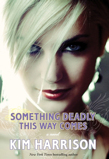 Something Deadly This Way Comes ebook by Kim Harrison