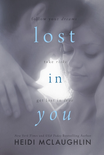 Lost in You ebook by Heidi McLaughlin