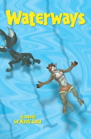 Waterways - (mature content) ebook by Kyell Gold