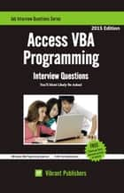 Access VBA Programming Interview Questions You'll Most Likely Be Asked ebook by Vibrant Publishers