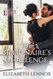 The Billionaire's Challenge 電子書 by Elizabeth Lennox