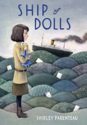Ship of Dolls ebook by Shirley Parenteau