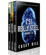 CSI Reilly Steel Box Set - CSI Reilly Steel ebook by Casey Hill