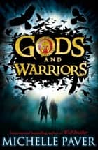 The Outsiders (Gods and Warriors Book 1) ebook by Michelle Paver