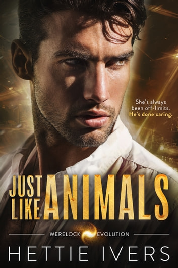 Just Like Animals ebook by Hettie Ivers