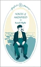 Voices of Akenfield ebook by Ronald Blythe
