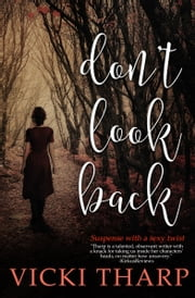Don't Look Back ebook by Vicki Tharp