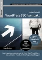 WordPress SEO kompakt - Das Praxishandbuch ebook by Holger Reibold