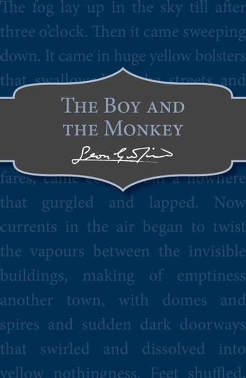 The Boy and the Monkey eBook by Leon Garfield