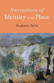 Narratives of Identity and Place ebook by Stephanie Taylor