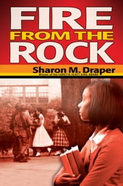 Fire from the Rock ebook by Sharon Draper