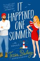 It Happened One Summer - A Novel ebook by Tessa Bailey