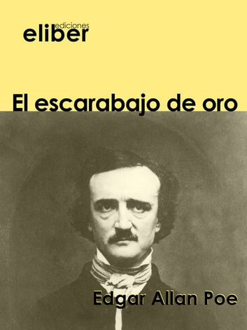 El escarabajo de oro ebook by Edgar Allan Poe