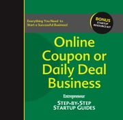 Online Coupon or Daily Deal Business - Step-by-Step Startup Guide ebook by Rich  Mintzer,Entrepreneur magazine