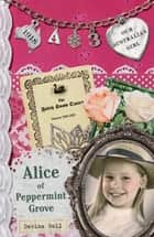 Our Australian Girl - Alice Of Peppermint Grove (Book 3) ebook by Davina Bell