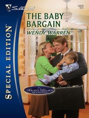 The Baby Bargain ebook by Wendy Warren