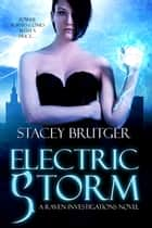 Electric Storm ebook by Stacey Brutger