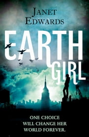 Earth Girl ebook by Janet Edwards