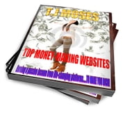TOP MONEY;MAKING WEBSITES ebook by T.J MOSES