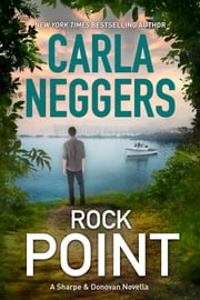 Rock Point - A Sharpe & Donovan Series prequel novella ebook by Carla Neggers