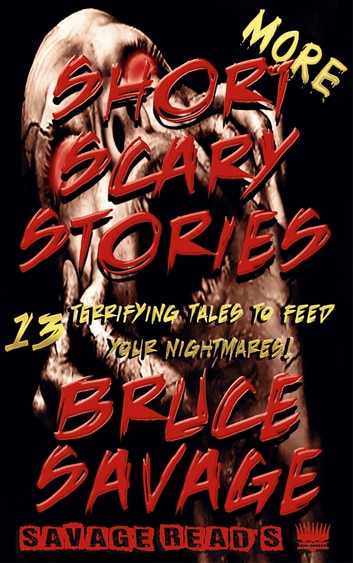 More Short Scary Stories ebook by Bruce Savage