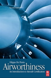Airworthiness - An Introduction to Aircraft Certification ebook by Filippo De Florio