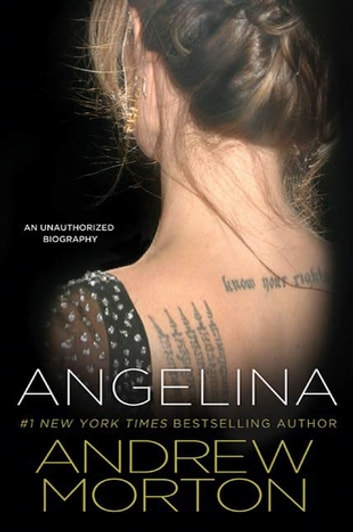 Angelina - An Unauthorized Biography ebook by Andrew Morton