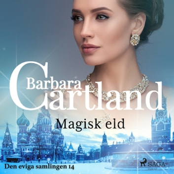 Magisk eld audiobook by Barbara Cartland
