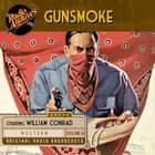Gunsmoke, Volume 16 audiobook by