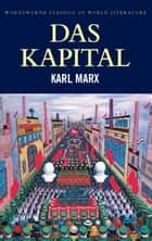 Capital: Volumes One and Two ebook by Karl Marx, Tom Griffith, Mark G. Spencer