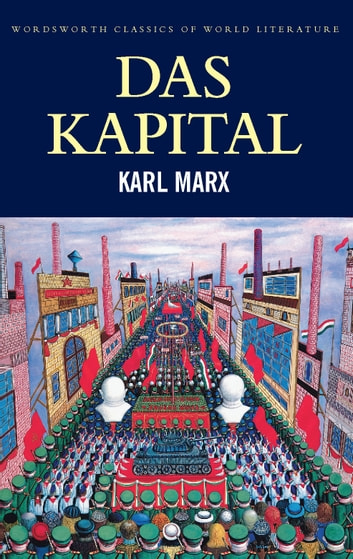 capital volumes one and two classics of world literature